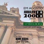 Jubileu de 200 anos da Paróquia Bom Jesus do Brás